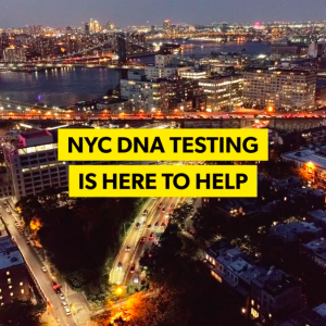 DNA Testing in NYC